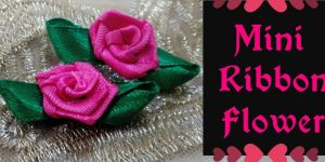 Beautiful Mini Ribbon Flower step by step_ Easy to Make