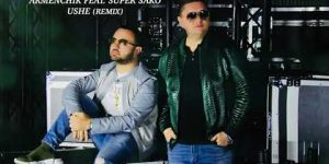 Armenchik Feat. Super Sako – Ushe (Remix)