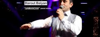 Harout Balyan – Qamancha (Sayat Nova)