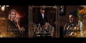 Noro & Arminka – Ser U Tariner