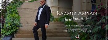Razmik Amyan – Ansahman Ser