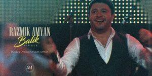 Razmik Amyan – Balik