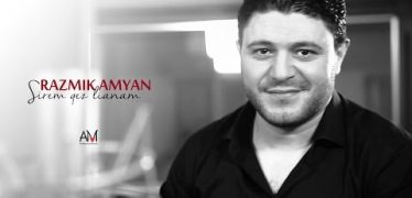 Razmik Amyan – Sirem Qez Lianam