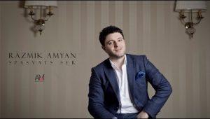 Razmik Amyan – Spasvats Ser