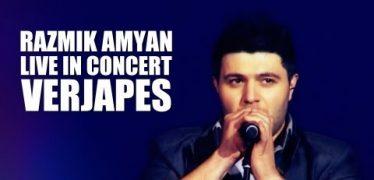 Razmik Amyan – Verjapes (Live in Concert)