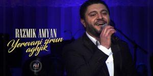 Razmik Amyan – Yerevani Sirun Aghjik