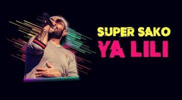 Super Sako – Ya Lili